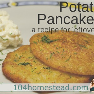 Leftovers Recipe for Potato Pancakes