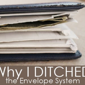 Why I Ditched the Dave Ramsey Envelopes