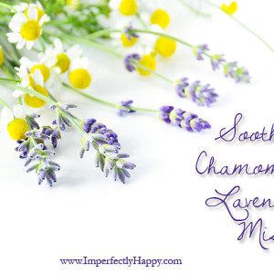 Soothing Chamomile Lavender Mist