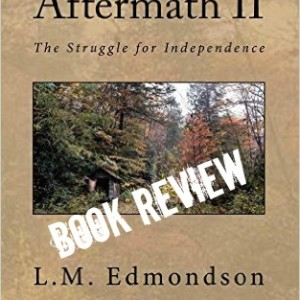 Aftermath II: The Struggle for Independence – Book Review