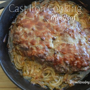 Cast Iron Cooking: Meatloaf