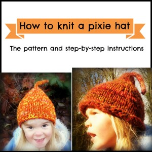 How to knit a pixie hat – a tutorial and pattern