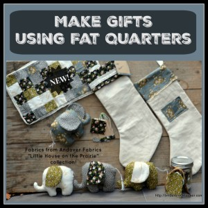 Sewing and Crafts Using Fat Quarters