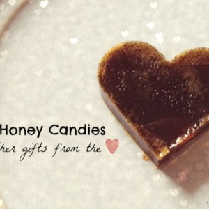 Honey Candy Plus Other Things From The Heart ♥