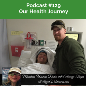 Podcast #129: Our Health Journey