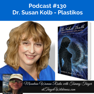 Podcast #130: Interview with Dr. Susan Kolb