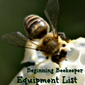 Equipment List for the Beginning Beekeeper