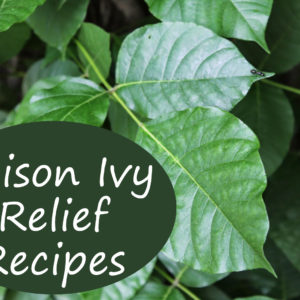 Poison Ivy Relief Recipes