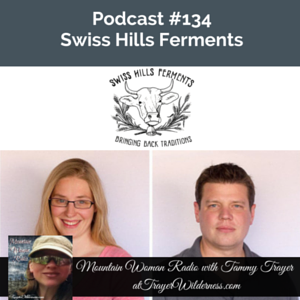 Podcast #134: Swiss Hills Ferments