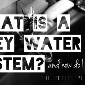 What is a Grey Water System?
