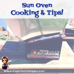 Sun Oven Cooking and Tips