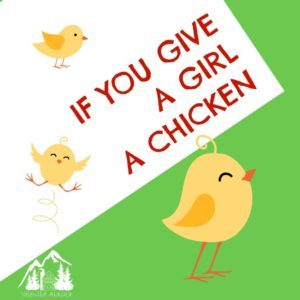If You Give a Girl a Chicken