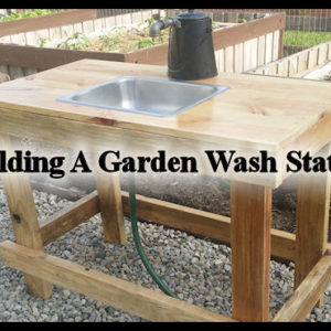 Building A Garden Wash Station