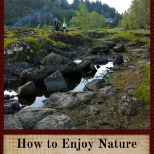 How To Enjoy Nature When You Live In The City