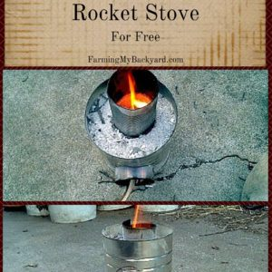 How To Make An Easy Rocket Stove For Free