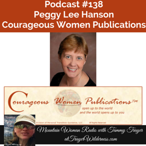 Podcast #138: Interview with Peggy Lee Hanson, Author & Publisher