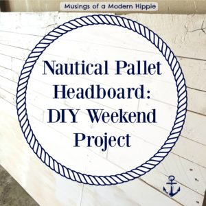 Nautical Pallet Headboard: Easy DIY Weekend Project
