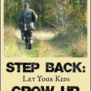 Parents: Step Back and Let Your Kids Lead