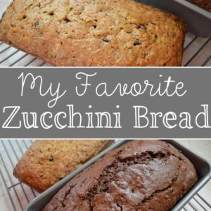 My Favorite Zucchini Bread Recipe