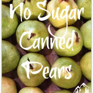 No Sugar Canned Pears
