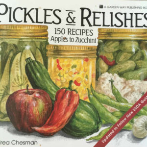Pickles & Relishes 150 Recipes Apples to Zucchini Review