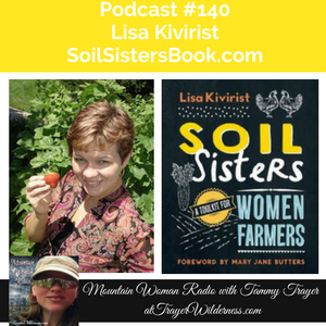 Podcast #140 Interview with Lisa Kivirist Author of Soil Sisters