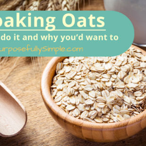 How to Properly Soak Oats