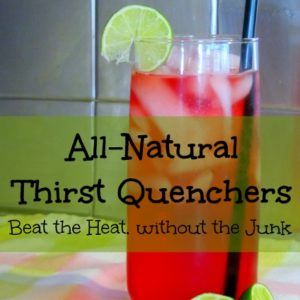 All-Natural Thirst Quenchers