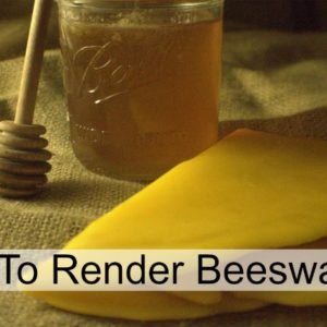 How To Render Beeswax