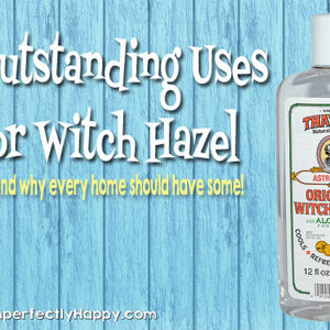 8 Outstanding Uses for Witch Hazel