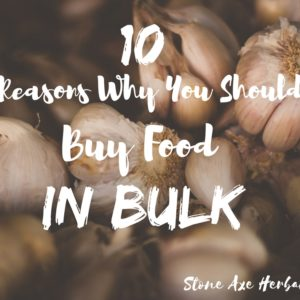 10 Reasons Why You Should Buy Food in Bulk