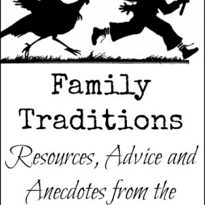 Family Traditions on the Homestead