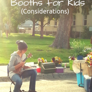 Farmer's Market Booths for Children–Considerations