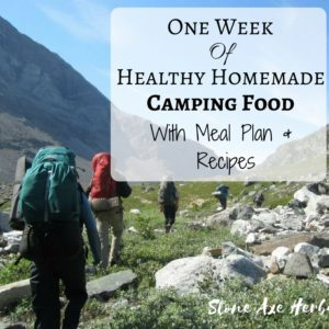 1 Week of Healthy Camping Food: Our Canoe Trip Meal Plan