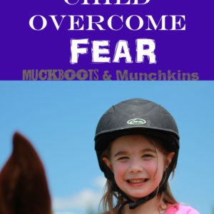 Helping Your Child Overcome Fear