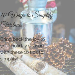 10 Ways to Simplify Christmas