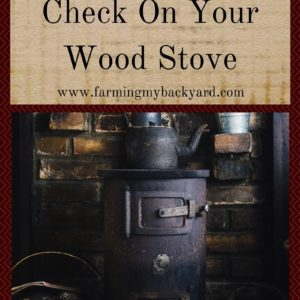 4 Easy Things To Check On Your Wood Stove