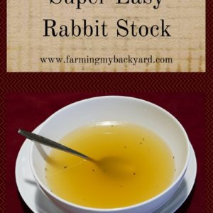 How To Make Super Easy Rabbit Stock
