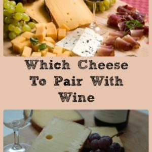 What Cheese To Pair With Wine