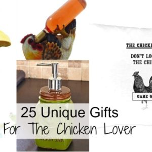25 Unique Gifts For The Chicken Lover In Your Life