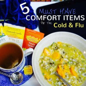 5 Must Have Comfort Items For The Cold or Flu