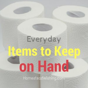 List of everyday items to keep on hand