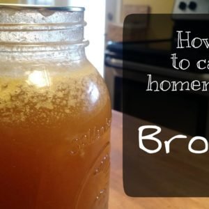 How to Can Homemade Broth