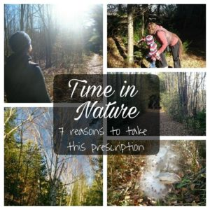 Time in Nature: 7 Reasons to Take This Simple Prescription