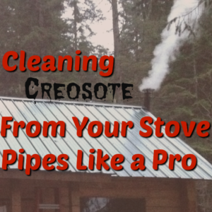 Cleaning Creosote From Your Stove Pipes Like a Pro