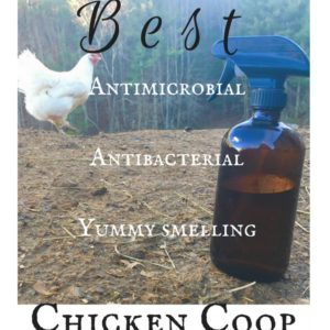 How To Make The Best Chicken Coop Spray