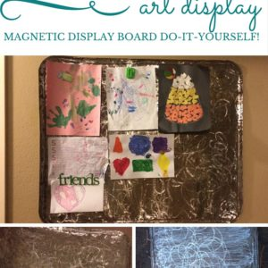 Distressed Metal: A Magnetic Children's Art Display Board