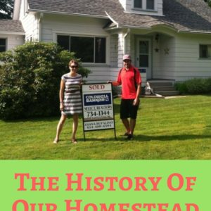 Do You Know The History Of Your Homestead?