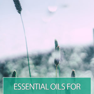 Essential Oils for Allergies: 6 Annoying Symptoms and How to Get Rid of Them