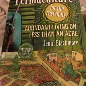 """Permaculture for the Rest of Us, Abundant Living on Less Than An Acre"" Book Review"